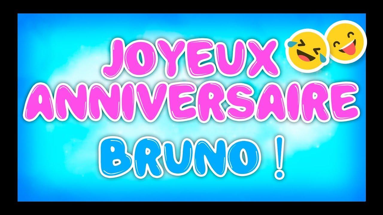 Joyeux Anniversaire Bruno.Joyeux Anniversaire Bruno Happy Birthday Youtube