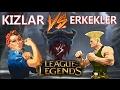 5 Kız vs 5 Gümüş/Bronz. Kim alır? League of legends Türkçe