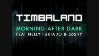 Timberland ft Nelly Furtado & SoSHY - Morning After Dark - With Lyrics - HQ
