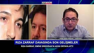 RIZA SARRAF DAVASINDA SON GELİŞMELER- KONUK: ADEM YAVUZ ARSLAN- 17.11.2017