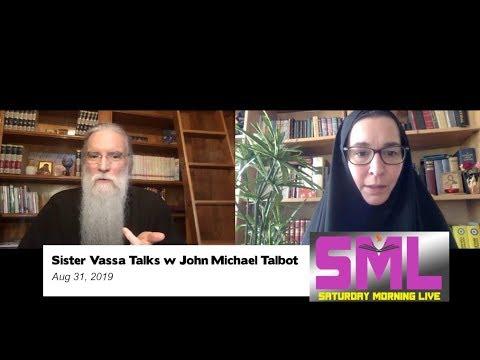 Orthodoxy & Catholicism: Sr. Vassa talks w John Michael Talbot