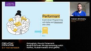 Devoxx Ukraine 2020. Polyglot, Fault-Tolerant Event-Driven Programming with Kafka....Natan Silnitsky