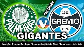 Palmeiras 2x0 Grêmio   Ao Vivo   Campeonato Brasileiro