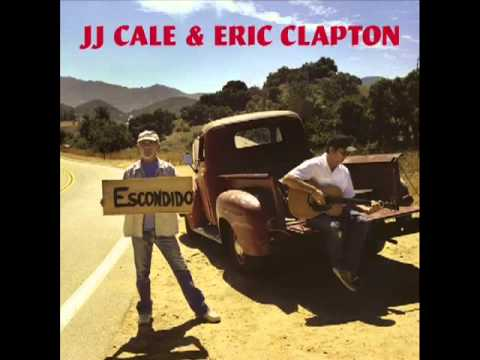 JJ CALE ERIC CLAPTON  ANYWAY THE WIND BLOWS