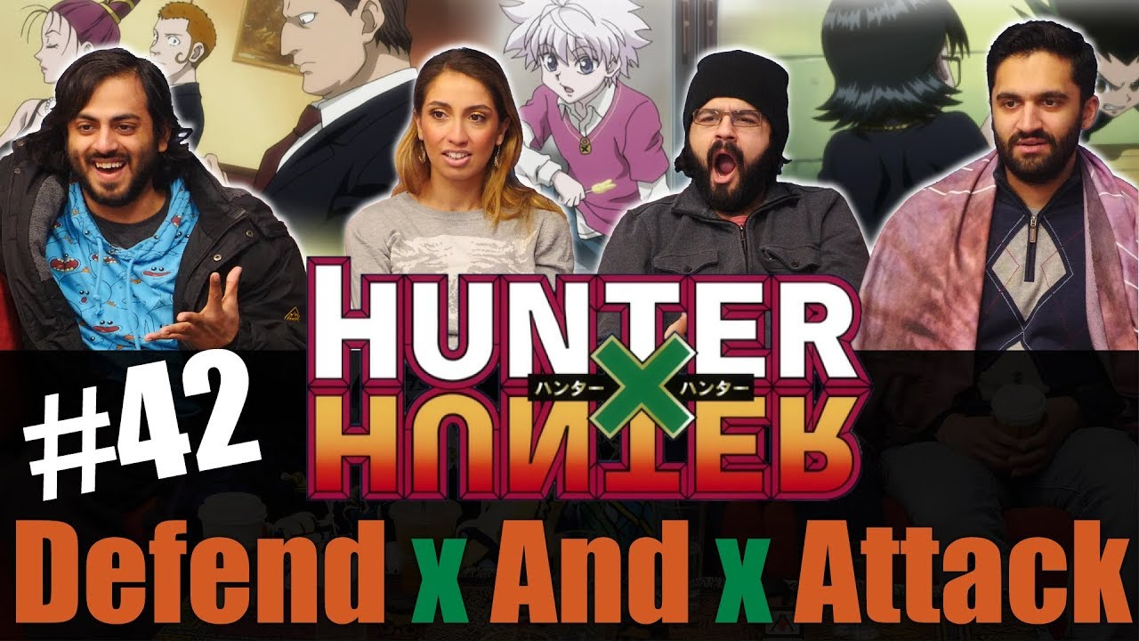 Hunter x Hunter - Episode 42 Defend x And x Attack - Reaction!