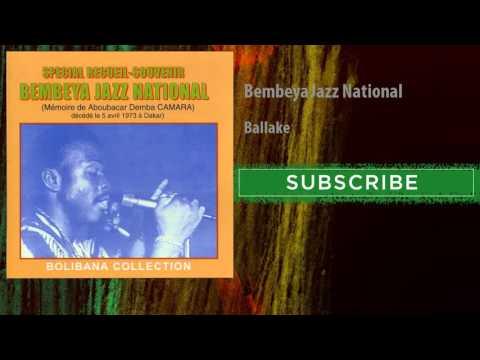 Bembeya Jazz National - Ballake