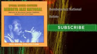 Bembeya Jazz National - Ballake