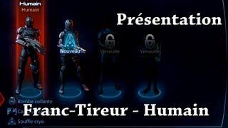 Mass Effect 3 - Présentation Franc-tireur