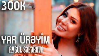 Aygul Seferova - Yar Ureyim (Video)