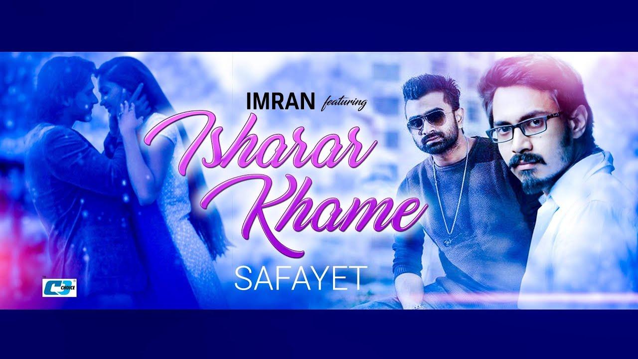 Isharar Khame – Imran Ft. Safayet