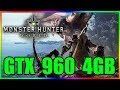 Monster Hunter World | GTX 960 4GB | i5 3350P | 8 GB RAM
