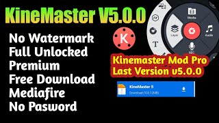 Kinemaster Pro Mod Apk V5.0.0 | No Watermark | Free Download | Full Unlock | Kinemaster Pro