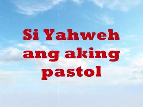 Si Yahweh ang aking pastol ( Crisanto Tiongkiao Avendano )