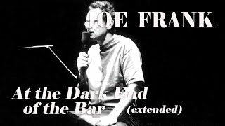 At the Dark End of the Bar