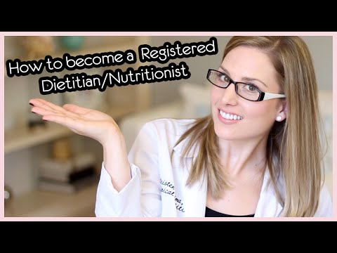 How-to Become a Registered Dietitian/Nutritionist!!