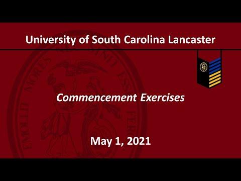 University of South Carolina Lancaster Virtual Commencement 2021