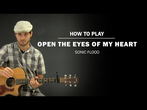 Open The Eyes Of My Heart (Sonic Flood) | How To Play | Beginner Guitar Lesson