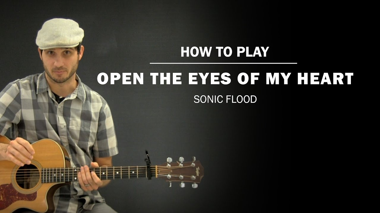 Open The Eyes Of My Heart Sonic Flood How To Play Beginner