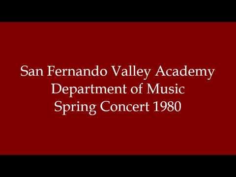 San Fernando Valley Academy Spring Concert 1980