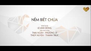 VHOPE | Nếm Biết Chúa - Thái Ngân, Phương Lý, Thúy Huyên & Thanh Trúc | CHẠM+ (Motion Lyric Video)