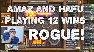Hearthstone Arena - Amaz and Hafu Playing 12 wins Rogue!