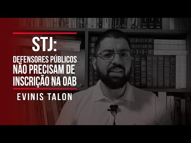 STJ: Defensores públicos não precisam de inscrição na OAB