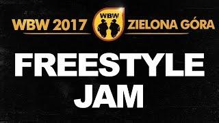 Freestyle Jam # WBW 2017 Zielona Góra # Peus, Milu, Filipek, Pejter, Spartiak, Radzias