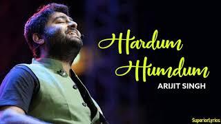 Hardum Humdum (Lyric Video) - LUDO | Arijit Singh | Pritam