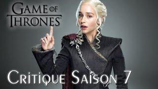 GAME OF THRONES Saison 7 : Critique