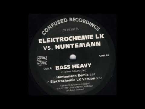 Elektrochemie LK - Bass Heavy (Huntemann Remix) (A1)
