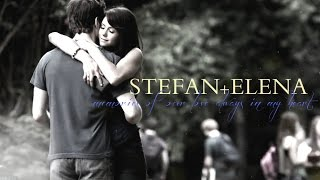 STEFAN + ELENA || Memories Of Our Love Always In My Heart +{6x03}