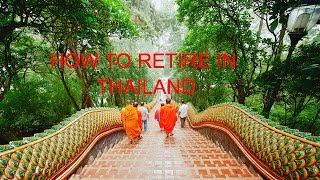 HOW TO RETIRE IN THAILAND: The Book