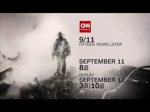 CNN Philippines: 'CNN Films Presents: 9/11 - Fifteen Years Later' promo