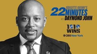 22 Minutes With Daymond John