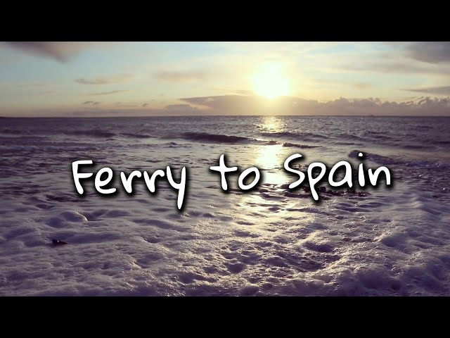 Ferry to Spain | BUS LIFE | Nomadidaddy