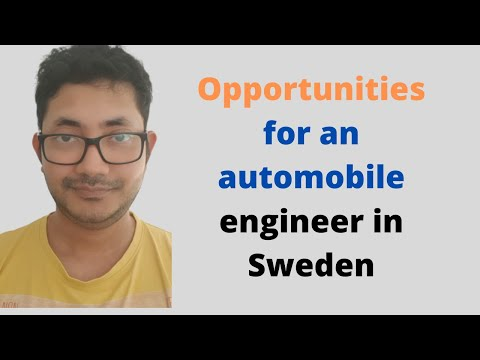 Opportunities for an automobile engineer in Sweden