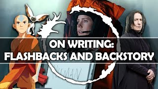 On Writing: Flashbacks and Backstory!