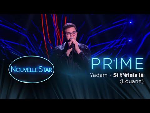 PRIME 01 - YADAM - Si t'etais là (Louane)