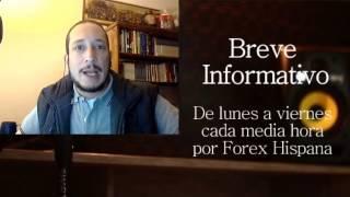 Breve Informativo - Noticias Forex del 13 de Febrero 2017