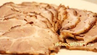 Рецепт   Буженина от http //www videoculinary ru/recipe/bujenina sheya/