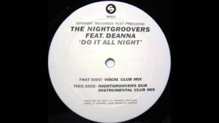 The Nightgroovers Feat. Deanna - Do It All Night (Vocal Club Mix) (2000)