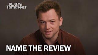 "Rocketman's Taron Egerton Plays ""Name The Review"" | Rotten Tomatoes"