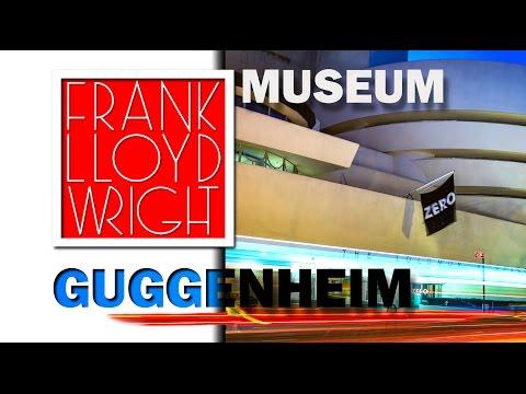 Frank Lloyd WRIGHT - Guggenheim Museum