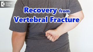 How to recover from vertebral fracture? - Dr. Kodlady Surendra Shetty