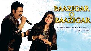 Baazigar o Baazigar || Baazigar o Baazigar (baazigar) || KumarSanu, AlkaYagnik, || Duet Song