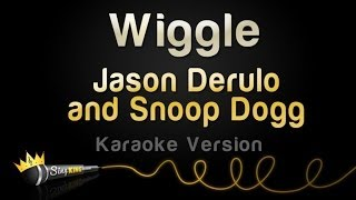 Jason Derulo and Snoop Dogg - Wiggle (Karaoke Version)