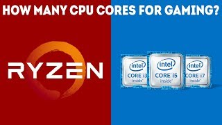 How Many CPU Cores Do I Need For Gaming? [Simple]
