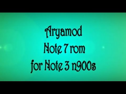 Aryamod note 7 port V2 1 for note 3 n900s (korean)