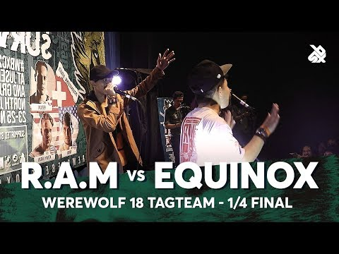 R.A.M vs EQUINOX | Werewolf Tag Team Beatbox Championship 2018 | 1/4 Final