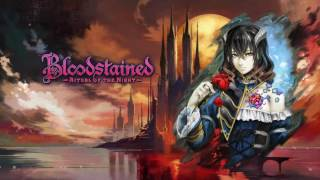 Bloodstained: Ritual of the Night OST - Voyage of Promise (Galleon Minerva)(2016 Demo) ~Extended~
